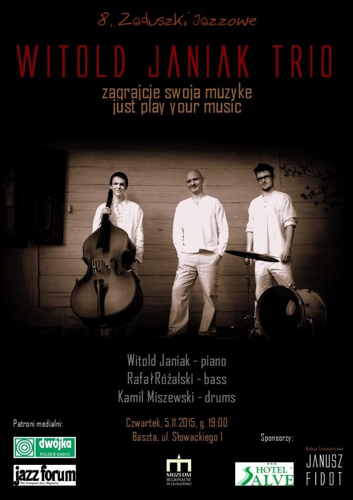 1_witold_janiak_trio_zaduszki_jazzowe_zagrajcie_swoja_muzyke_glogowek_muzeum